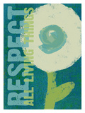 Respect All Living Things - Green Stampa giclée di Lisa Weedn