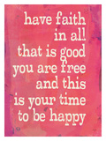 Have Faith Giclee Print by Lisa Weedn