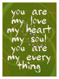 You Are My Love Giclee Print by Lisa Weedn