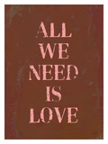 All We Need Is Love Giclee Print by Lisa Weedn