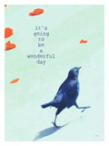 Its Going To Be Giclee Print by Lisa Weedn