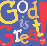 God Is Great - 2016 Calendar Calendars