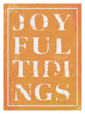 Joyful Tidings Orange Giclee Print by Lisa Weedn