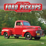 Classic Ford Pickups - 2016 Calendar Calendars