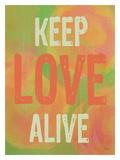 Keep Love Alive Giclee Print by Lisa Weedn