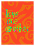 Love One Another Giclee Print by Lisa Weedn