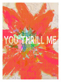 You Thrill Me Giclee Print by Lisa Weedn