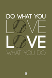 Do What You Love Love What You Do 11 Plastic Sign by  NaxArt