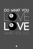 Do What You Love Love What You Do 3 Plastic Sign by  NaxArt