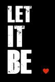 Let it Be Plastskilt av  NaxArt