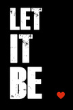 Let it Be (Let it Be) Znaki plastikowe autor NaxArt