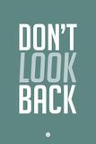 Don't Look Back 2 Plastskilt av  NaxArt