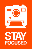Stay Focused Polaroid Camera 3 Plastic Sign by  NaxArt