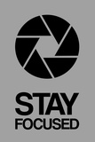Stay Focused Circle 3 Plastic Sign by  NaxArt