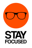 Stay Focused Circle 1 Wall Sign by  NaxArt