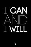 I Can and I Will 1 Plastic Sign by  NaxArt