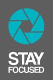 Stay Focused Circle 4 Plastskilt av  NaxArt