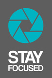 Stay Focused Circle 4 Plastic Sign by  NaxArt