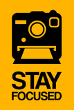 Stay Focused Polaroid Camera 2 Plastic Sign by  NaxArt