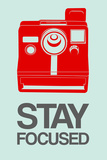 Stay Focused Polaroid Camera 4 Plastic Sign by  NaxArt