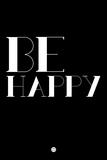 Be Happy 3 Wall Sign by  NaxArt