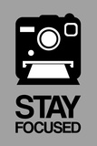 Stay Focused Polaroid Camera 1 Plastic Sign by  NaxArt