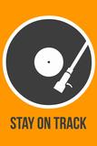 Stay on Track Vinyl 1 Znaki plastikowe autor NaxArt