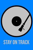 Stay on Track Vinyl 2 Plastskilt av  NaxArt