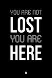 You are Not Lost Black Plastskilt av  NaxArt