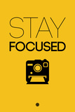 Stay Focused 2 Plastic Sign by  NaxArt