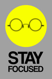 Stay Focused Circle 2 Wall Sign by  NaxArt