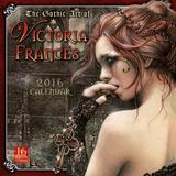 The Gothic Art of Victoria Franc- 2016 Calendar Calendriers