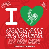 I Heart Sriracha - 2016 Calendar Calendars