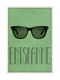 ENTSPANNE (German -  Relax) Prints