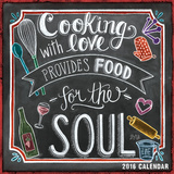 Cooking with Love Provides Food for the Soul - 2016 Calendar Calendars
