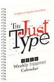 Just Type - 2016 Weekly Engagement Calendar Planner Calendars