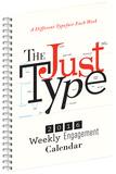 Just Type - 2016 Weekly Engagement Calendar Calendars