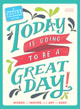 Today Is Going To Be A Great Day! - 2016 Poster Calendar Calendars