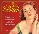 The Daily Bitch - 2016 Boxed Calendar Calendars