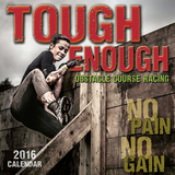 Tough Enough: Obstacle Course Racing - 2016 Calendar Calendars