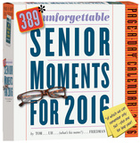 389 Unforgettable Senior Moments Page-A-Day - 2016 Boxed Calendar Calendars