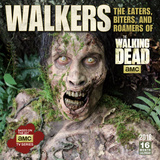 The Walkers: Eaters, Biters and Roamers of AMC Walking Dead - 2016 Calendar Calendriers