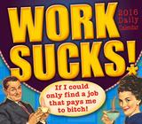 Work Sucks! - 2016 Boxed Calendar Calendars