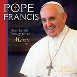 Pope Francis - 2016 Calendar Calendars