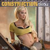 Construction Chicks - 2016 Calendar Calendars