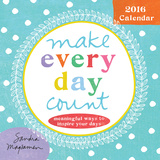 Make Every Day Count - 2016 Calendar Calendars