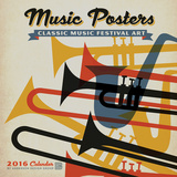 Music Posters - 2016 Calendar Calendriers