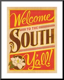 Welcome to the South Mounted Print by  Anderson Design Group