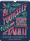 BE YOURSELF  - 2016 Poster Calendar Calendars