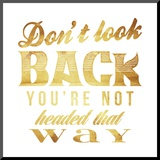 Dont Look Back Gold Mounted Print by Jace Grey